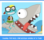 Taming the wild, one Booga Shark at a time.