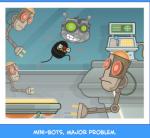 Mini-bots, major problem.