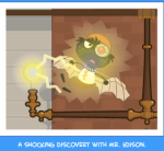 A shocking discovery with Mr. Edison.