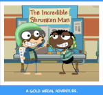 A gold medal adventure.