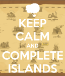 Keep Calm and Complete Islands