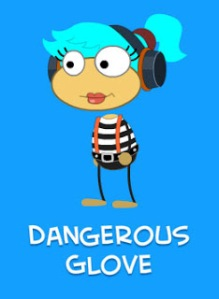 dangerousGlove