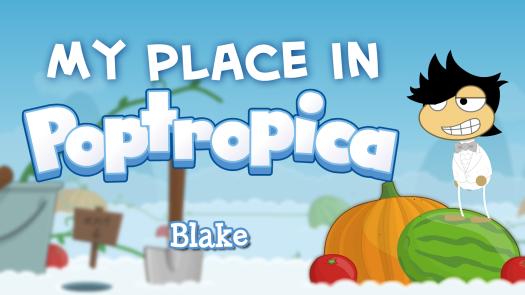 MyPlaceInPoptropica-Blake