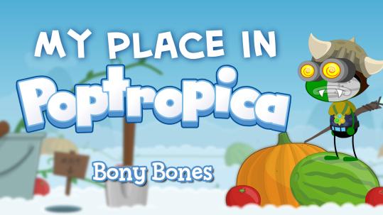 MyPlaceInPoptropica-BonyBones