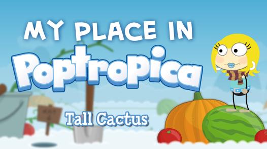 MyPlaceInPoptropica-TallCactus