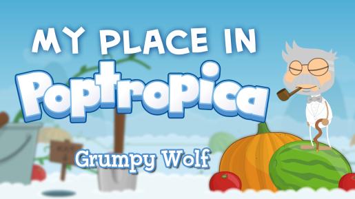 MyPlaceInPoptropica-GrumpyWolf