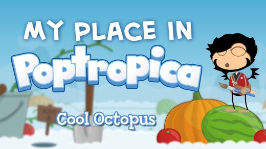 MyPlaceInPoptropica-CoolOctopus