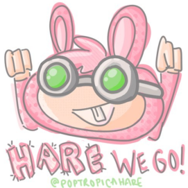 """Hare We Go!"" by PoptropicaHare (that's us!)"